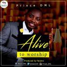 Alive-To-Worship-Prince-DML1.jpg