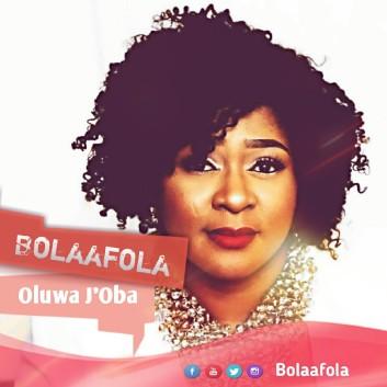 Bolaafola-Oluwa-Joba.jpg