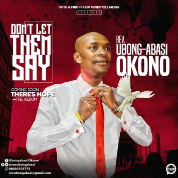 Dont-Let-Them-Say-Rev-Ubong-Abasi-Okono.jpeg