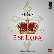 E-SE-LOBA-Ola-@OnabajoOlawale1.jpg