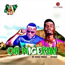 Oh-NIGERIA-Kunle-Praise.jpg