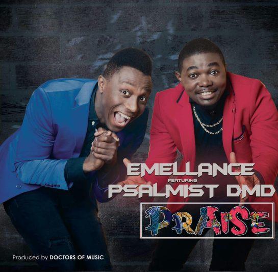 Emellance - Praise Ft Psalmist Dmd [Art cover]