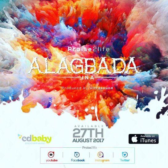 ALAGBADA INA - Praise2life