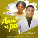 Anu-re-po_Joseph_ft_Bukola_Bekes.jpg
