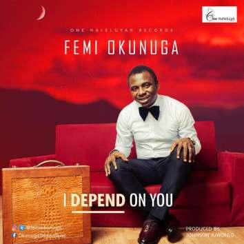I-Depend-On-You-Femi-Okunuga.jpg