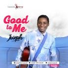 Joseph_good-to-me.jpg
