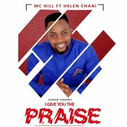 MC-Hill-I-Give-You-The-Praise.jpg