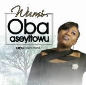 Oba-Aseyitowu-Wumi.jpg