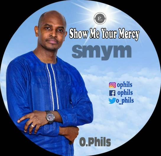 Show Me Your Mercy - OPhils