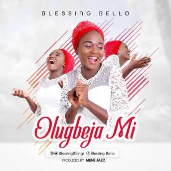 Blessing-Bello-–-Olugbeja-Mi.jpg