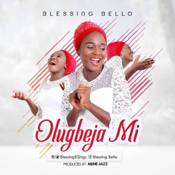 Blessing-Bello-–-Olugbeja-Mi.jpg