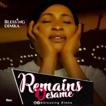 Blessing-Dimka-He-Remains-desame.jpg
