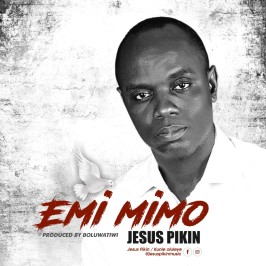 Emi Mimo - JesusPikin