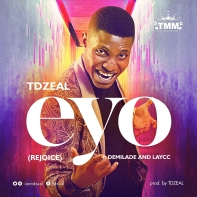 Eyo-TDzeal-feat.-Demilade-and-The-Laycc.jpg
