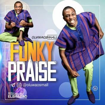 Funky-Praise-OluwaOsmall.jpg