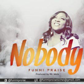Funmi-Praise-Nobody.jpg