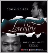 Genevieve-Ogu-and-John-Paul-Ochei-Love-Hurts.jpeg
