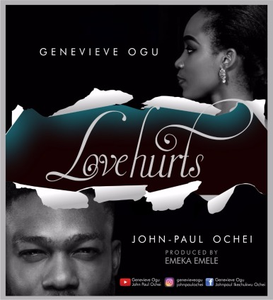 Genevieve-Ogu-and-John-Paul-Ochei-Love-Hurts.jpeg