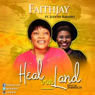 Heal-Our-Land-By-Faith-Jay.jpeg