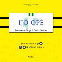 Ijo-Ope-Boluwatiwi-Sings-ft-David-Destiny.jpg