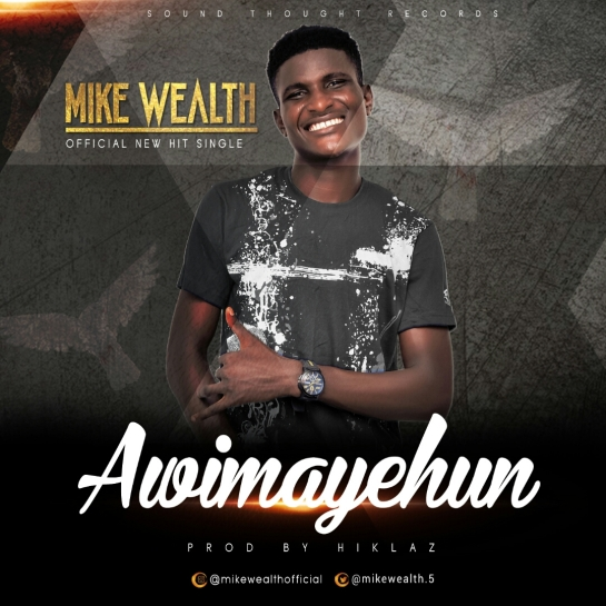Awimayehun - Mike Wealth