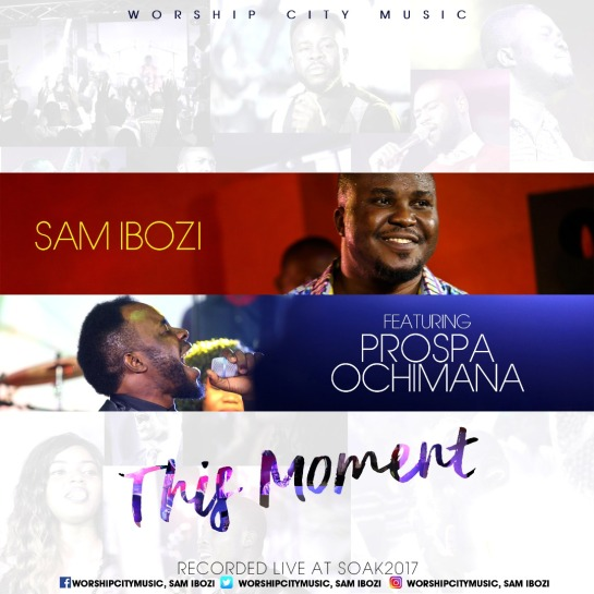 This Moment - Sam Ibozi