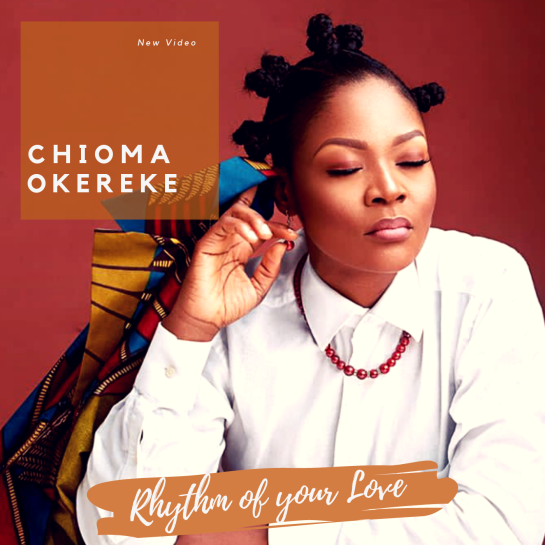 Chioma Okereke - Rhythm Of Your Love