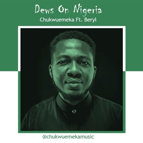 Dews on Nigeria - Chukwuemeka