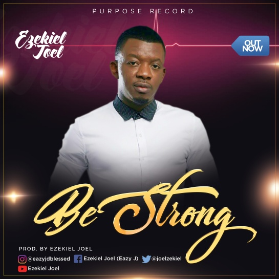 Ezekiel-Joel---Be-Strong-2-1