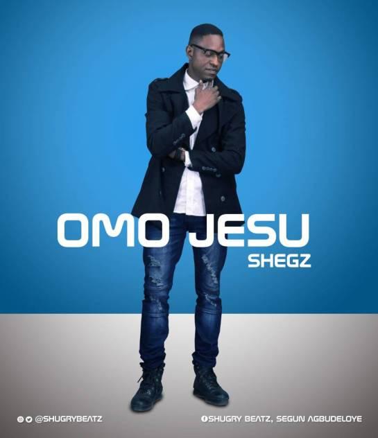 OMO JESU - Shegz