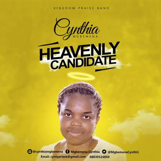HEAVENLY CANDIDATE - Cynthia Mgbemena