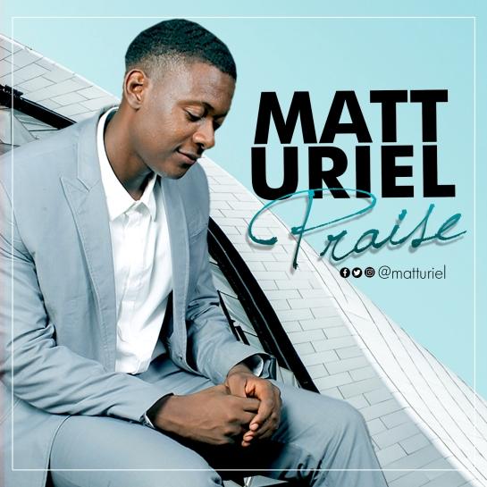 MATT URIEL - PRAISE