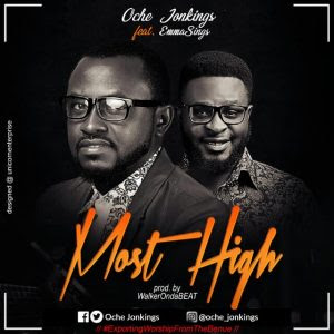 Most High - Oche x Emmasings