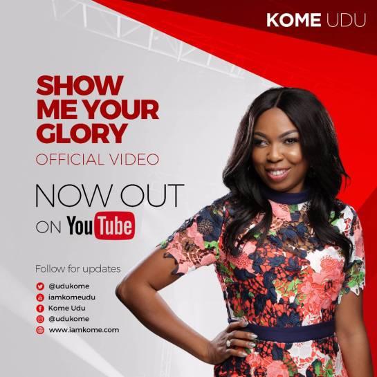 Show me Your Glory - Kome Udu