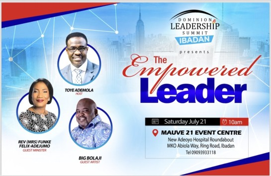 Toye Ademola - Dominion Leadership Summit Ibadan Featuring Funke Felix-Adejumo & Big Bolaji