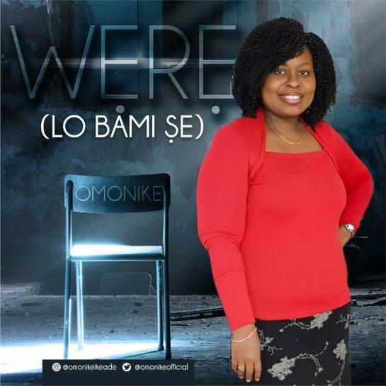 Were Lo Bami Se - Omonike