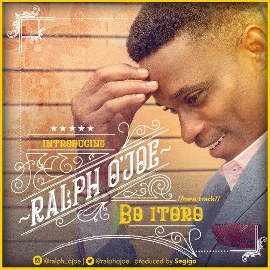 Bo Itoro - Ralph O'joe