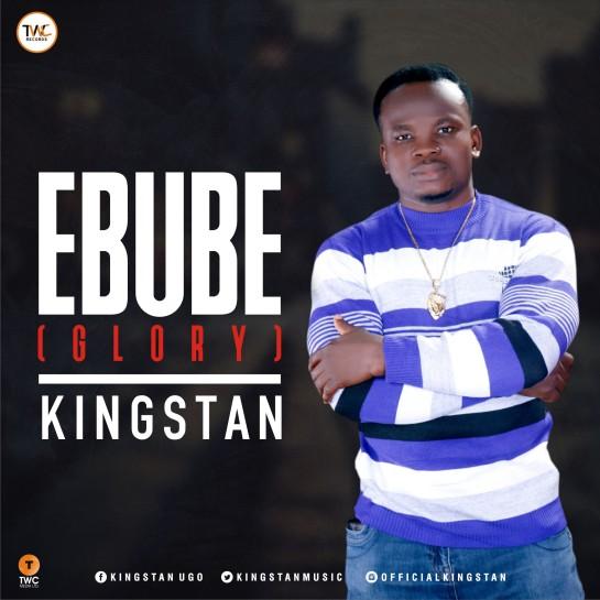 Ebube - Kingstan