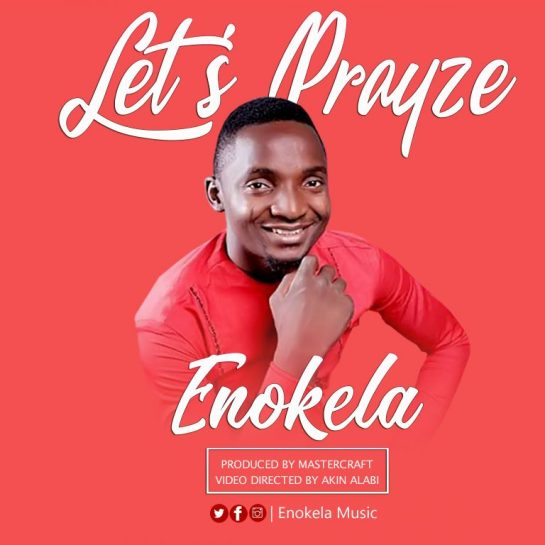 Enokela – Let_s Prayze Photo Art
