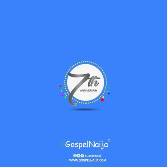 GospelNaija is 7
