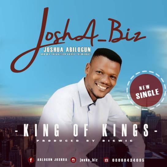 King Of Kings By Joshua Abilogun