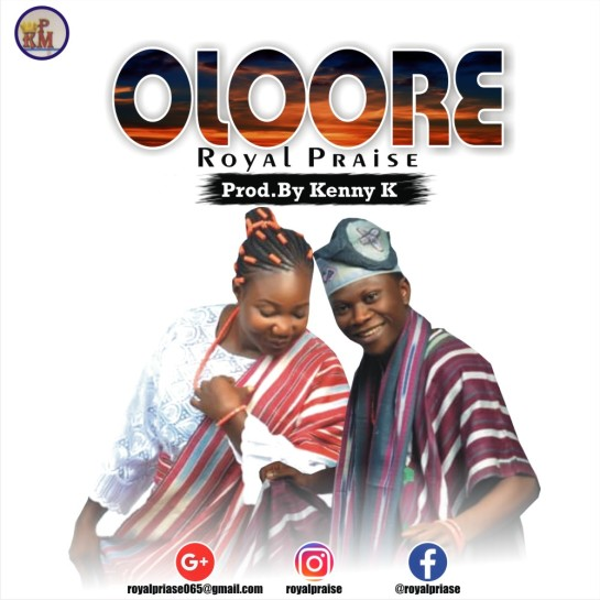 Oloore - Royal Praise