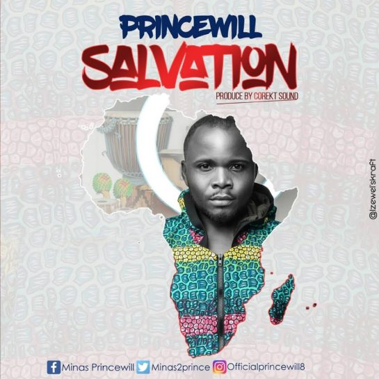 PRINCEWILL - SALVATION