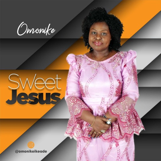 Sweet Jesus By Omonike