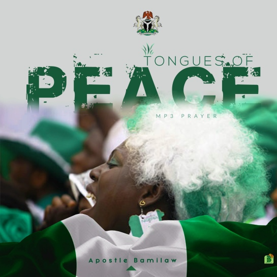 Tongues Of Peace By Apostle Bamilaw