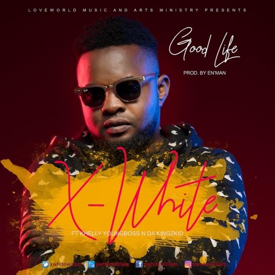 Xwhite Williams - Good Life [Art cover]