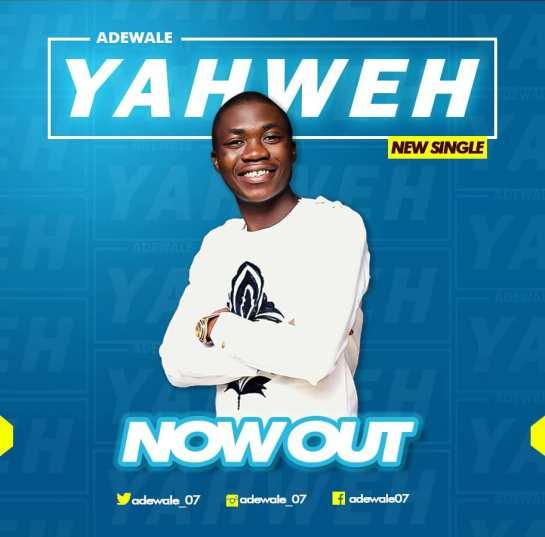 Yahweh - Adewale