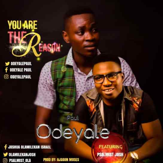 You Are The Reason - Paul Odeyale
