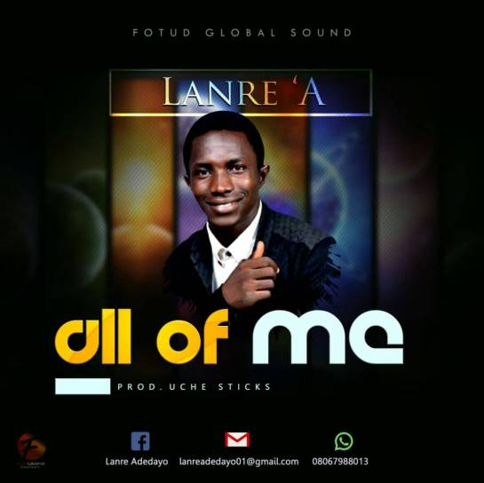 All of Me - Lanre A