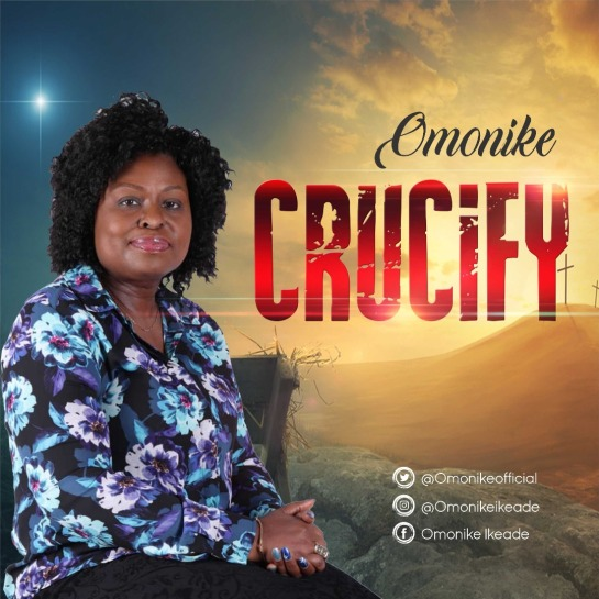 Crucify By Omonike